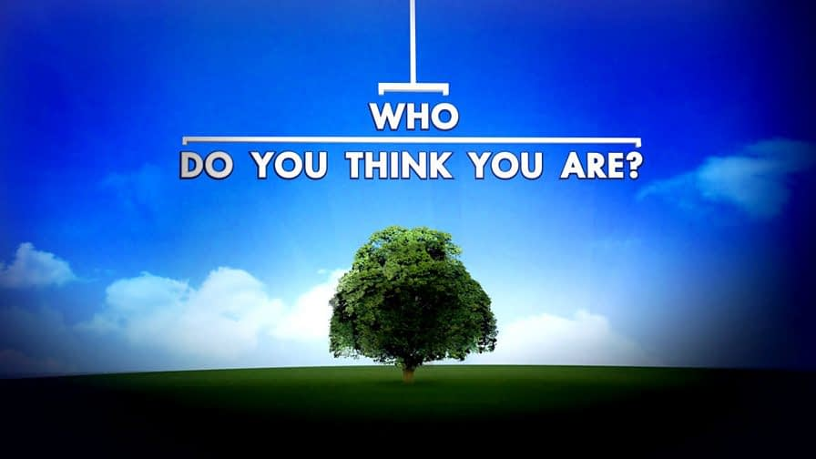 Who do you think you are – BBC
